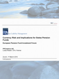 Currency Risk and Implications for Swiss Pension Funds