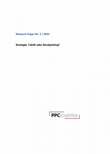 Research Paper Nr. 3 / 2014 Strategie, Taktik oder Stockpicking?