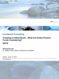 Investing in Alternatives – What Are Swiss Pension Funds Considering?