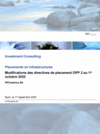 Modifications des directives de placement OPP 2 au 1er octobre 2020 - Infrastructure